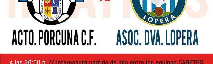 Fútbol: Atco. Porcuna – C.D Betis Iliturgitano  (CADETES)