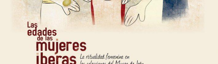 Exposición: Las edades de las mujeres iberas