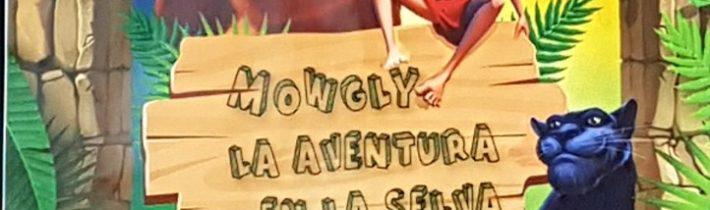 TEATRO: Mowgly la aventura en la selva