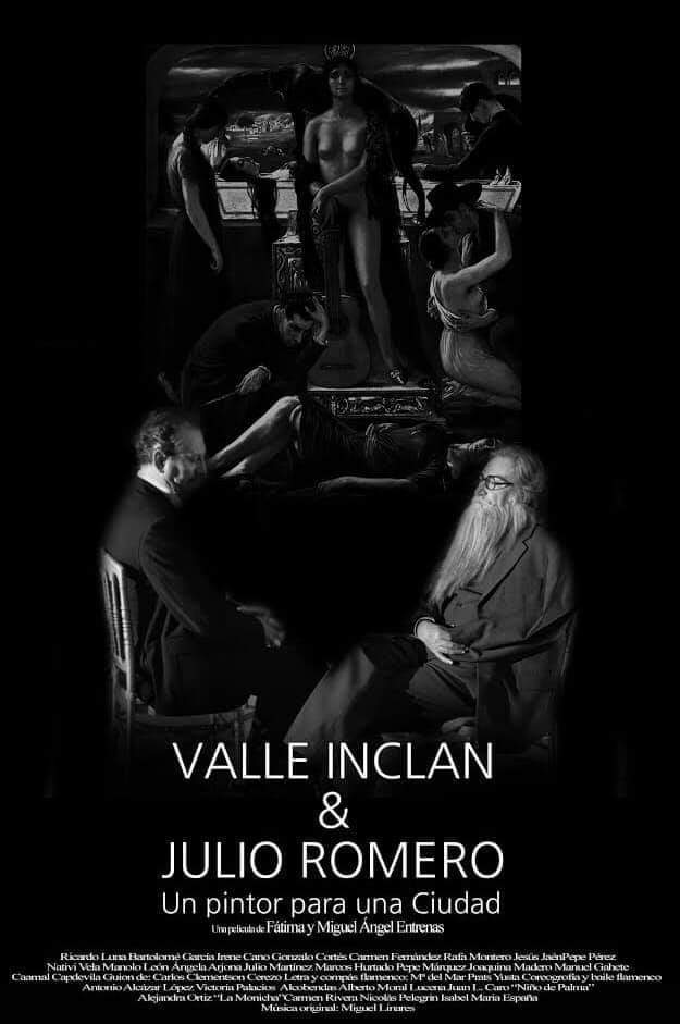 CINE: Valle Inclan y Julio Romero. Un pintor para una ciudad